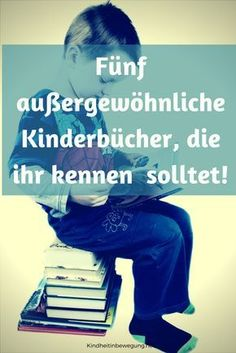 Fünf starke Kinderbücher I introduce you to five extraordinary children's books, which will soon be among the favorite books of your children. 5 Kids, Kids Toys, Baby Co, Blog Love, Kids Corner, Student Planner, Happy Kids, Kids And Parenting, Parenting Quotes