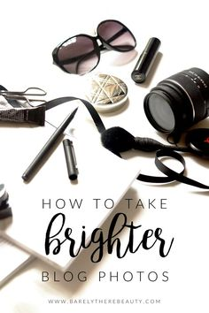 Photography tips | 11 TIPS FOR TAKING BRIGHTER BLOG PHOTOS THIS WINTER.