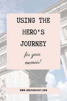 How the hero's journey structure can help you write your memoir! Read the blog for all the details. #writing #herosjourney #story #writingtips #memoir #nonfiction #writerscommunity