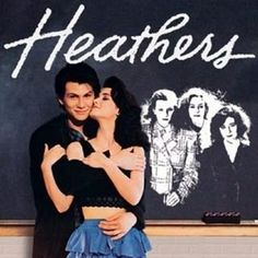 """Heathers"" - (1988) starring Winona Ryder and Christian Slater"