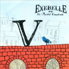 Exebelle & the Rusted Cavalcade - V