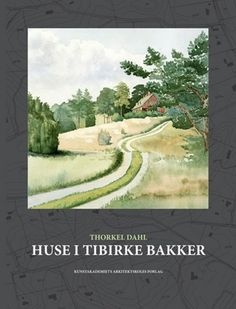 Huse I Tibirke Bakker'