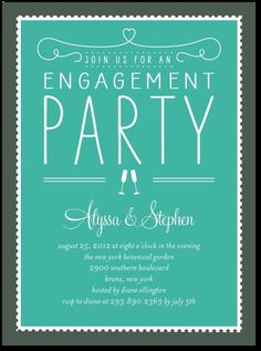 Engagement Part Invitation-- http://www.weddingpaperdivas.com/product/8256/signature_white_engagement_party_invitations_stamp_on_over.html#color/01/pid/8256