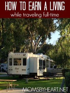 Dream about traveling full-time Here's a list of ways you can earn a living while doing it! Pinning for when I finally talk my husband into full time living. Camper Life, Rv Campers, Rv Life, Camper Trailers, Happy Campers, Camping Hacks, Go Camping, Camping Essentials, Family Camping