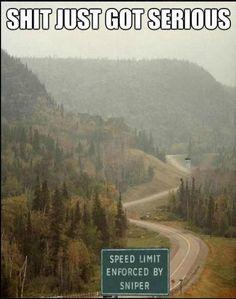 speed limit enforced by sniper.