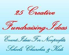 FundraiserHelp.com - 25 awesomely creative fundraising event ideas