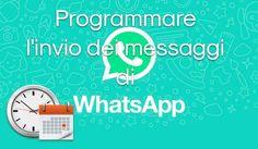 Grazie alla flessibilità del sistema Android è possibile andare a programmare i messaggi che vogliamo inviare tramite WhatsApp.