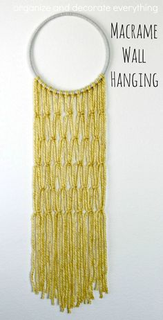 Macrame Wall Hanging - Organize and Decorate Everything