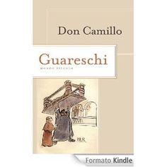 Don Camillo: Le opere di Giovannino Guareschi #1 (Superbur)