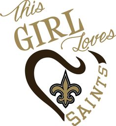 This girl loves saints svg, new orleans saints svg, svg for cut New Orleans Saints Football, New Orleans Saints Shirts, Nfl Saints, Saint Tattoo, Stencils, Louisiana Art, Cute Poster, Who Dat, Lsu Tigers