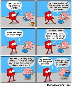 The Awkward Yeti comics. Heart and Brain. Funny Quotes, Funny Memes, Hilarious, Funniest Memes, It's Funny, Stupid Funny, Qoutes, Funny Cartoons, Funny Comics