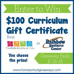 Chance to win $100 gift certificate for Timberdoodle or Rainbow Resource!!! Ends November 26, 2014 :)