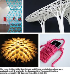 The room divider, table, light fixture, and iPhone satchel shown here were produced on a 3-D printer by the European firm Freedom of Creation, recently acquired by 3D Systems Corp. of Rock Hill, S.C.