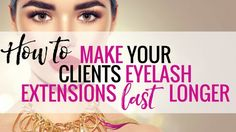 In this blog post I will show you how you can make your clients Eyelash Extensions last longer. These are the top 6 tips that I use on every single client of mine.