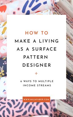 How to make a living as a surface pattern designer — Maja Faber Business Design, Creative Business, Textile Design, Fabric Design, Simple Math, Surface Pattern Design, Pattern Designs, Textiles, Repeating Patterns