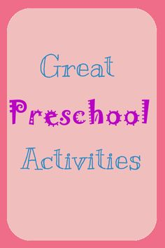 great preschool activities