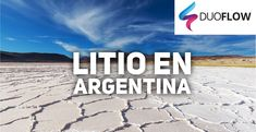 """Argentina esconde en sus entrañas un tesoro que puede significarle inversiones y convertirlo en uno de los mayores productores mundiales del mineral del futuro: EL LITIO. Utilizado en baterías para celulares y autos eléctricos, medicamentos, vidrios y arcilla, así como en distintas aleaciones, este """"oro blanco"""" ya atrajo inversiones con las que se apunta a triplicar su producción actual. #mineria #mining #somosduoflow #duoflow #litio #lithium #valvulas #bombas #hidraulica #neumatica"""