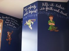 Disney quotes on the walls! I would run out of space :)