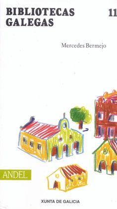 Bibliotecas galegas / Mercedes Bermejo Barrera