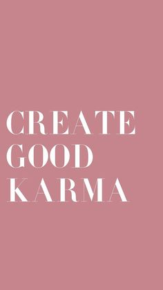 Karma Quotes And Sayings Motivacional Quotes, Karma Quotes, Words Quotes, Wise Words, Quotes To Live By, Friend Quotes, Famous Quotes, Good Vibes Quotes Positivity, Positive Quotes