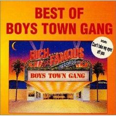 Boys Town Gang/Can't Take My Eyes Off Of You