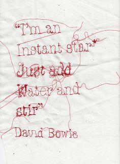 David Bowie Quote Stitched by Rosie Geissler