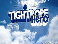 Tightrope Hero  Android Game - playslack.com , The work of the game, directing  by means of the accelerometer, not to allow a line-walker to descend down. The work is changed  by vertebrates who sit down on rod locations. draft reaction and equilibrium of guardianships. While you are travelling  on a line importunate vertebrates will sit down on a rod from the diverse regions, and diverse abstraction, being  on effort of a level.