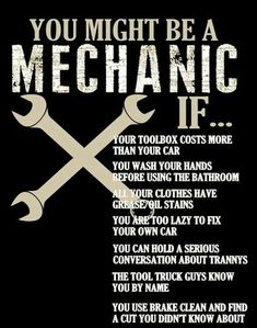 Truck Mechanic, Mechanic Gifts, Mechanic Humor, Mechanic Garage, Bff Quotes, Boyfriend Quotes, Sarcastic Quotes, Funny Quotes, Car Fix