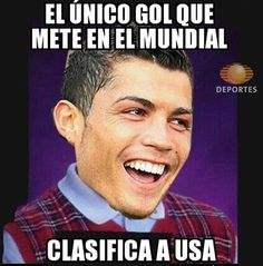 Thank You Ronaldo, signed USMNT Team USA. [translation: The one goal he scores at the World Cup.... advances  US to the next round] WORLD CUP HUMOR & MEMES