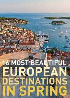 Looking for somewhere fun to travel in Europe this spring? As the sun starts coming out, the snow melts, and the festivals begin you'll have plenty of places to choose from. Here are just a few of the fantastic destinations you could go to.