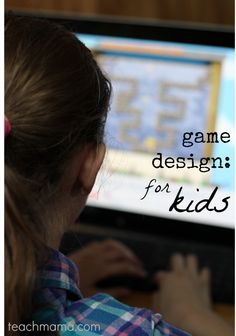 game design for kids: innovation and creativity with #intelAIO | teachmama.com | #digitalliteracy #weteach #intelpartner #CES2014