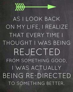 Man's rejection is one's protection