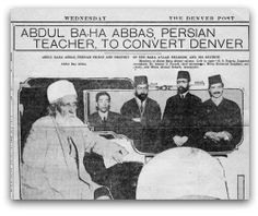 'Abdul-Bahá Abbas, Persian Teacher, to Convert Denver