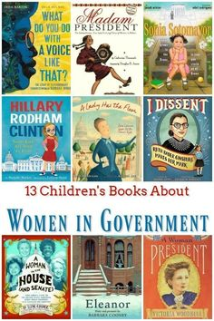 13 Children's Books About Women in Government - Women have had to fight to be heard in goverments around the world, including in the United States. These books about women in government will inspire the next generation of leaders to fight for what they be Best Children Books, Childrens Books, Children Play, Future Children, Good Books, Books To Read, My Books, History Books, Women's History