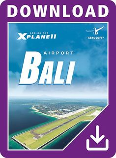 AEROSOFT : Airport Bali XP The international airport of Bali has been modelled for XPlane 11 based on recent aerial imagery with a resolution of 0.4 m/pixel. The custom airport environment with highly detailed airport buildings and high-resolution textures conveys the true Bali look and feel which you can see in the surroundings of this holiday destination. Airport Bali was created with an eye for the details and offers virtual pilots a unique experience!The international airport Ngurah Rai…