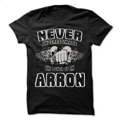 Never Underestimate The Power Of ... ARRON - 99 Cool Name Shirt ! - #appreciation gift #cute gift