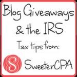 Blog Giveaways & the IRS. How to Host a Legal Blog Giveaway with Sweeter CPA