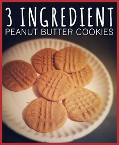3 Ingredient Peanut Butter Cookies     INGREDIENTS  1 cup peanut butter  1 cup sugar  1 egg    DIRECTIONS  Mix ingredients together in a medium bowl.  Roll into small balls, place on a cookie sheet. Then smash them down.  Bake at 350 for 8-10 minutes.