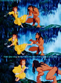 """""""OhIsee? Tarzan, OhIsee!"""" """"Jane. Tarzan. Jane."""" """"Jane."""" """"Yes."""""""