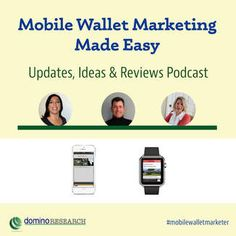 Real Estate Agent Marketing Tools - Mobile Wallet Marketing Made Easy. Updates, Ideas and Reviews Podcast