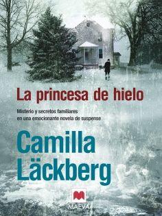 La princesa de hielo - Misterio y secretos familiares en una emocionante novela de suspense.