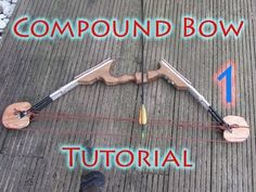 How To Make a Compound Bow With Let-off - Part 1 - YouTube