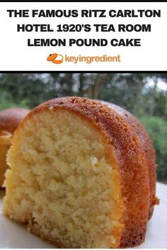The Famous Ritz Carlton Hotel Tea Room Lemon Pound Cake Recipe - Ritz Carlton Lemon Poundcake - Lemon Desserts, Just Desserts, Delicious Desserts, Dessert Recipes, Yummy Food, Cupcakes, Cupcake Cakes, Bundt Cakes, Lemon Bundt Cake