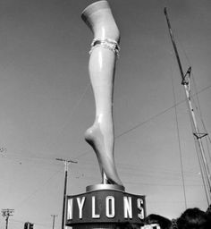 Nylons stocking factory roadside sign with a giant leg Tom Robbins, Roadside Signs, Roadside Attractions, Advertising Signs, Vintage Advertisements, Old Photos, Vintage Photos, American Apparel, Retro Mode