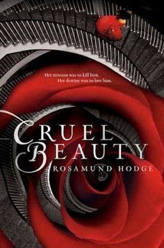 Book Over Bros: Review: Cruel Beauty by Rosamund Hodge