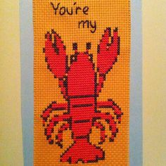 """""""You're my lobster"""" bookmark I designed and cross stitched for my fiancé"""