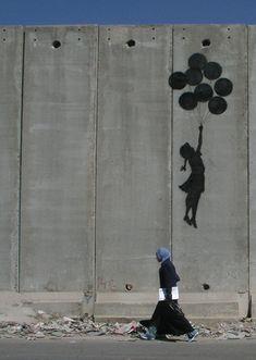 Banksy - Balloon Girl. Occupied Palestinian Territories. A Banksy favorite.