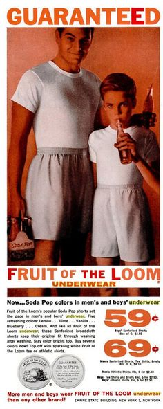 1958 advert for Fruit of the Loom men's and boys underwear. Guaranteed Fruit of the Loom underwear Now .. Soda pop colors in men's and boy's underwear
