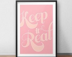 Keep It Real - - Printable Wall Art from Oakwood Design Prints on Etsy Cool Wall Art, Colorful Wall Art, Keep It Real, Typography Poster, Wall Art Designs, Dorm Decorations, Poster Wall, Printable Wall Art, Wall Art Prints