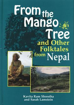 From the mango tree and other folktales from Nepal